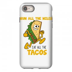 run all the miles eat all the tacos iPhone 8 Case | Artistshot
