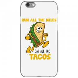 run all the miles eat all the tacos iPhone 6/6s Case | Artistshot