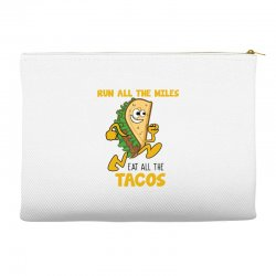 run all the miles eat all the tacos Accessory Pouches | Artistshot