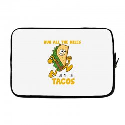 run all the miles eat all the tacos Laptop sleeve | Artistshot