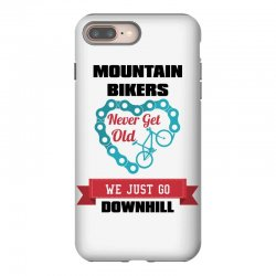 mountain bikers never get old we just go downhill iPhone 8 Plus Case | Artistshot