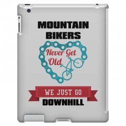 mountain bikers never get old we just go downhill iPad 3 and 4 Case | Artistshot