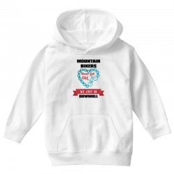 mountain bikers never get old we just go downhill Youth Hoodie | Artistshot