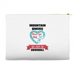 mountain bikers never get old we just go downhill Accessory Pouches | Artistshot