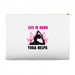 life is hard yoga helps Accessory Pouches | Artistshot