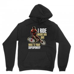 i ride mountain bike Unisex Hoodie | Artistshot