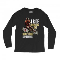 i ride mountain bike Long Sleeve Shirts | Artistshot