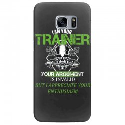 i am your trainer your argument is invalid but i appreciate your enthu Samsung Galaxy S7 Edge Case | Artistshot