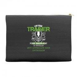 i am your trainer your argument is invalid but i appreciate your enthu Accessory Pouches | Artistshot