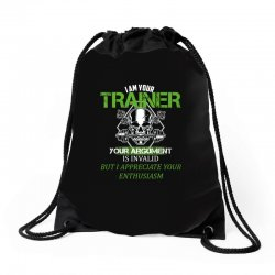 i am your trainer your argument is invalid but i appreciate your enthu Drawstring Bags | Artistshot