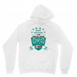have no fear your personal trainer is here Unisex Hoodie | Artistshot