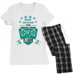 have no fear your personal trainer is here Women's Pajamas Set | Artistshot