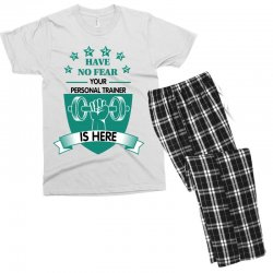 have no fear your personal trainer is here Men's T-shirt Pajama Set | Artistshot