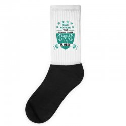 have no fear your personal trainer is here Socks | Artistshot