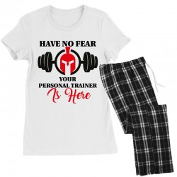 have no fear your personal trainer is here Women's Pajamas Set   Artistshot