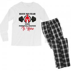 have no fear your personal trainer is here Men's Long Sleeve Pajama Set   Artistshot