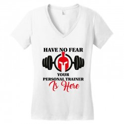 have no fear your personal trainer is here Women's V-Neck T-Shirt   Artistshot