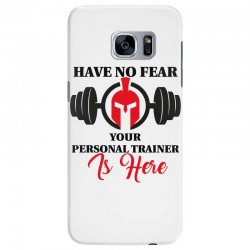 have no fear your personal trainer is here Samsung Galaxy S7 Edge Case   Artistshot