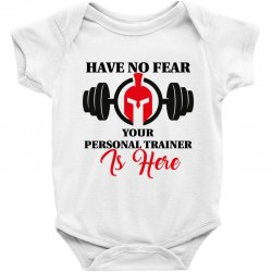 have no fear your personal trainer is here Baby Bodysuit   Artistshot