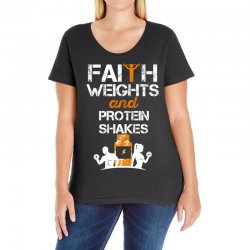 faith weights and protein shakes Ladies Curvy T-Shirt | Artistshot