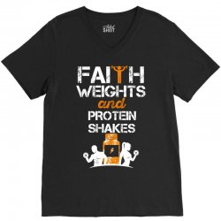 faith weights and protein shakes V-Neck Tee | Artistshot