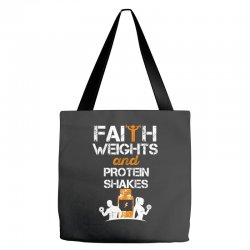 faith weights and protein shakes Tote Bags | Artistshot
