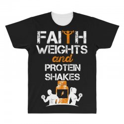 faith weights and protein shakes All Over Men's T-shirt | Artistshot