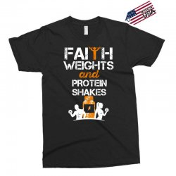 faith weights and protein shakes Exclusive T-shirt | Artistshot
