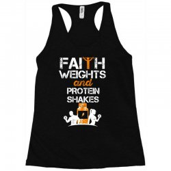 faith weights and protein shakes Racerback Tank | Artistshot