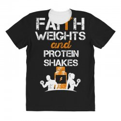 faith weights and protein shakes All Over Women's T-shirt | Artistshot