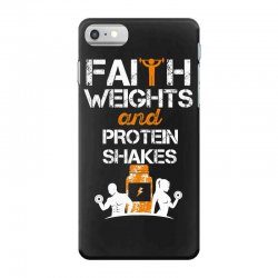 faith weights and protein shakes iPhone 7 Case | Artistshot