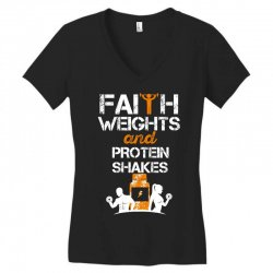 faith weights and protein shakes Women's V-Neck T-Shirt | Artistshot