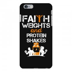 faith weights and protein shakes iPhone 6 Plus/6s Plus Case | Artistshot