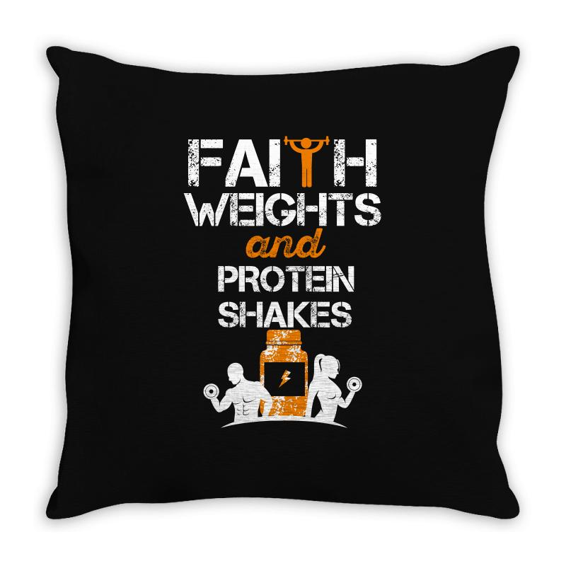 Faith Weights And Protein Shakes Throw Pillow | Artistshot