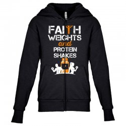 faith weights and protein shakes Youth Zipper Hoodie | Artistshot