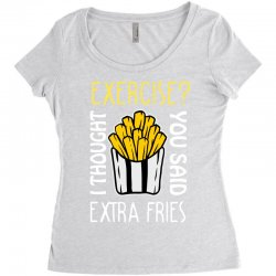 exercise i thought you said extra fries Women's Triblend Scoop T-shirt | Artistshot