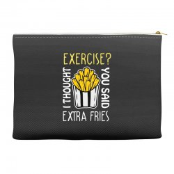 exercise i thought you said extra fries Accessory Pouches | Artistshot