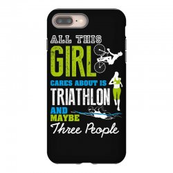 all this girl cares about is triathlon and maybe three people.  run sw iPhone 8 Plus Case | Artistshot