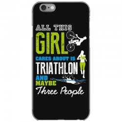 all this girl cares about is triathlon and maybe three people.  run sw iPhone 6/6s Case | Artistshot