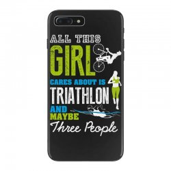 all this girl cares about is triathlon and maybe three people.  run sw iPhone 7 Plus Case | Artistshot
