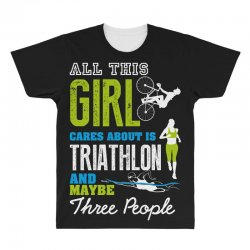 all this girl cares about is triathlon and maybe three people.  run sw All Over Men's T-shirt | Artistshot
