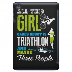 all this girl cares about is triathlon and maybe three people.  run sw iPad Mini Case | Artistshot