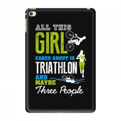 all this girl cares about is triathlon and maybe three people.  run sw iPad Mini 4 Case | Artistshot