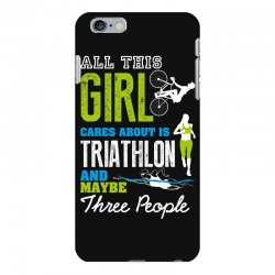 all this girl cares about is triathlon and maybe three people.  run sw iPhone 6 Plus/6s Plus Case | Artistshot