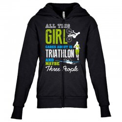 all this girl cares about is triathlon and maybe three people.  run sw Youth Zipper Hoodie | Artistshot