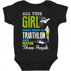 all this girl cares about is triathlon and maybe three people.  run sw Baby Bodysuit | Artistshot