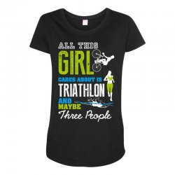 all this girl cares about is triathlon and maybe three people.  run sw Maternity Scoop Neck T-shirt | Artistshot