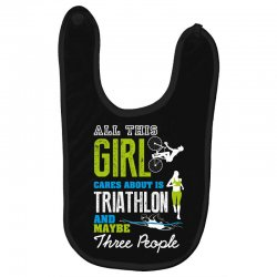 all this girl cares about is triathlon and maybe three people.  run sw Baby Bibs | Artistshot