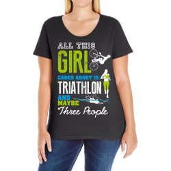 all this girl cares about is triathlon and maybe three people.  run sw Ladies Curvy T-Shirt | Artistshot