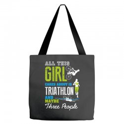all this girl cares about is triathlon and maybe three people.  run sw Tote Bags | Artistshot